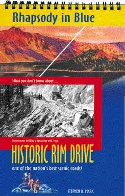 Historic Rim Drive One Of The Nation's Best Scenic Roads! Crater Lake (A Road Guide With 12 ...