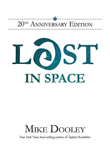 Lost In Space: Mike Dooley