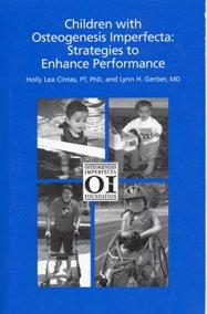 9780964218956: Children with Osteogenesis Imperfecta: Strategies to Enhance Performance