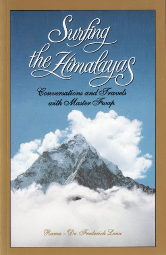 Stock image for Title: Surfing the Himalayas Conversations and travels wi for sale by Reuseabook