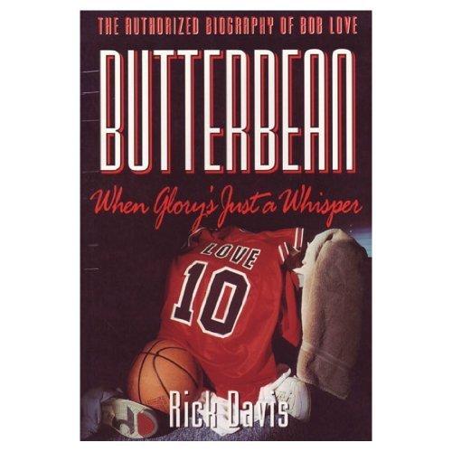 Butterbean : When Glory's Just a Whisper: Davis, Rick
