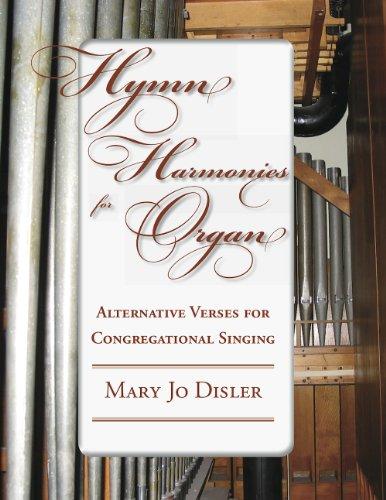9780964222922: Hymn Harmonies for Organ: Alternative Verses for Congregational Singing