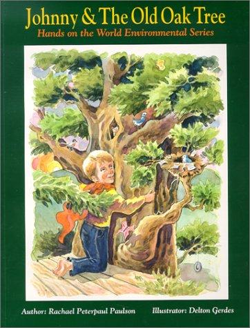 Johnny & The Old Oak Tree (Hands: Paulson, Rachael Peterpaul