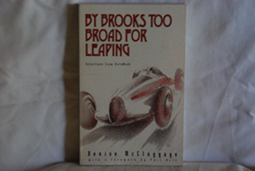 9780964230903: By Brooks Too Broad for Leaping/Selections from Autoweek