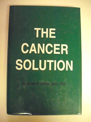 9780964231603: The Cancer Solution