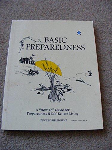 """9780964234208: Basic Preparedness: A """"How-To"""" Guide for Preparedness & Self-Reliant Living"""
