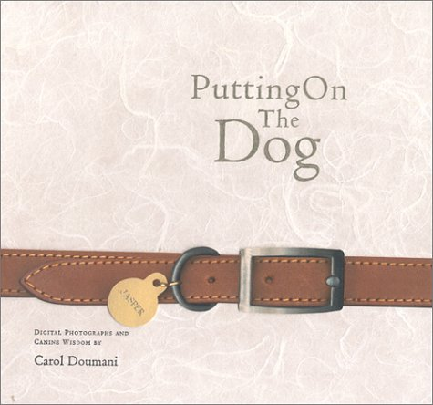 9780964235946: Putting on the Dog