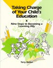 9780964236998: Taking Charge of Your Child's Education: Nine Steps to Becoming a Learning Ally