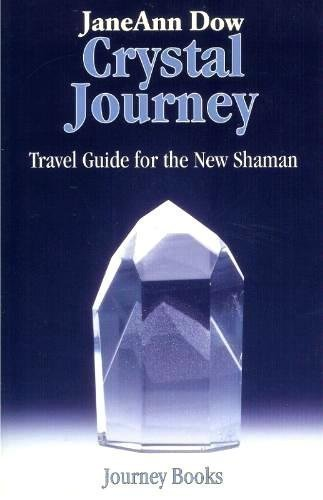 9780964238503: Crystal Journey: Travel Guide for the New Shaman