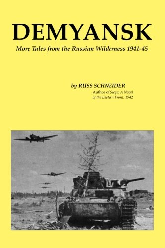 9780964238916: Demyansk: More Tales from the Russian Wilderness 1941-45