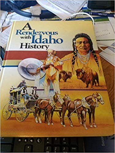 9780964242005: A Rendezvous With Idaho History.