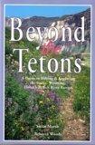 9780964242357: Beyond the Tetons
