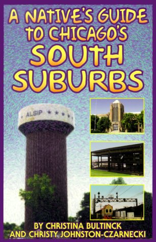 9780964242616: A Native's Guide to Chicago's South Suburbs