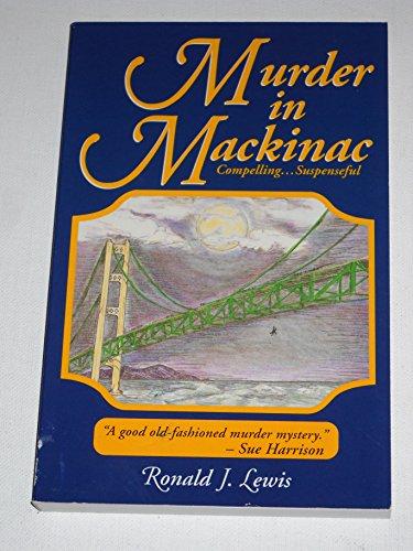 Murder in Mackinac: Lewis, Ronald J.