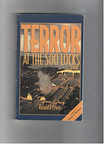 9780964243613: Terror at the Soo Locks: A Novel