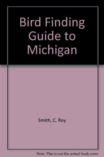 9780964247703: Bird Finding Guide to Michigan