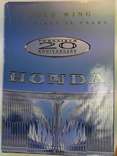 9780964249103: Gold Wing: The First 20 Years (Twentieth Anniversary Edition)