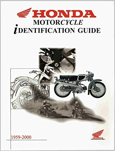 1959-2000 Honda Motorcycle Identification Guide: Inc. American Honda Motor Company