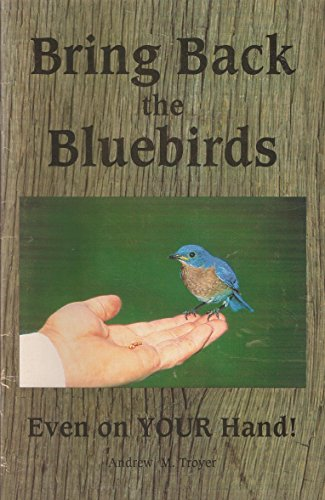 9780964254817: Bring Back the Bluebirds Even on Your Hand!