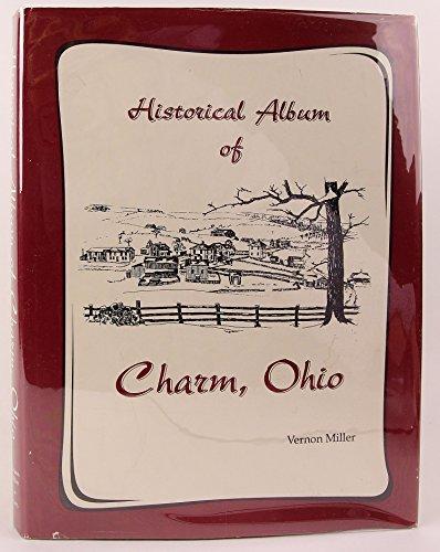 Historical Album of Charm Ohio: Miller, Vernon J.