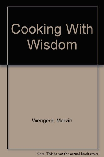 9780964254879: Cooking With Wisdom