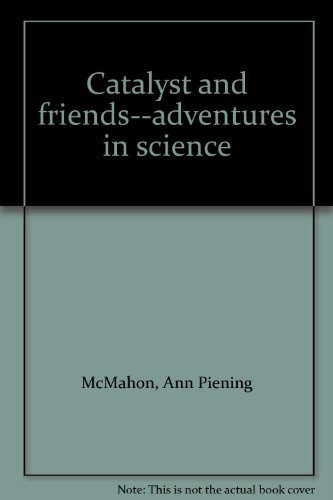 9780964255005: Catalyst and friends--adventures in science