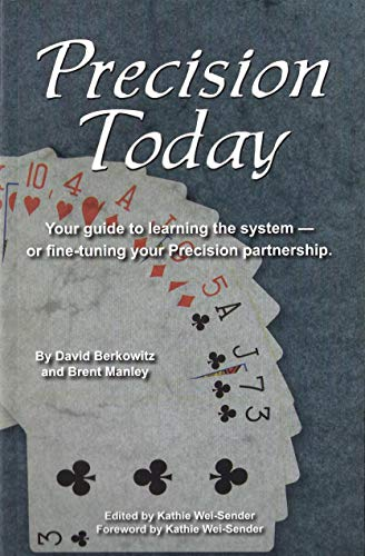 9780964258457: Precision Today: Your Guide to Learning the System -- or Fine-Tuning your Precison Partnership (2nd Edition)