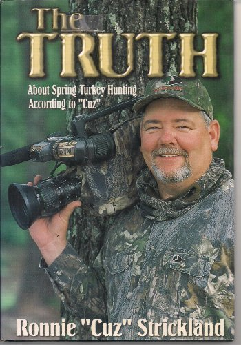 The Truth About Spring Turkey Hunting According to Cuz