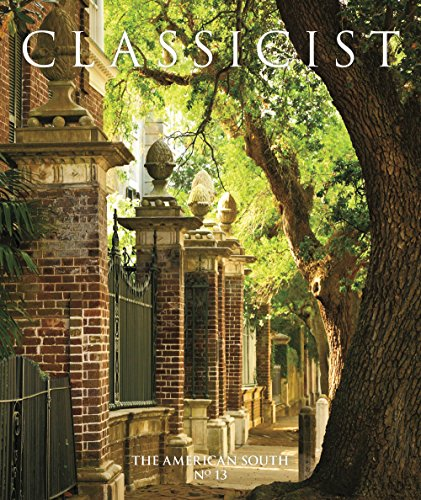 Classicist No. 13: The American South: Inst Classical Arch,Class America (Acc)