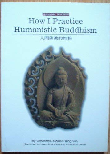 9780964261242: How I Practice Humanistic Buddhism