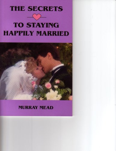 Secrets to Staying Happily Married: Mead
