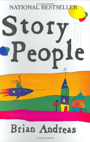 9780964266049: Story People: Selected Stories and Drawings of Brian Andreas