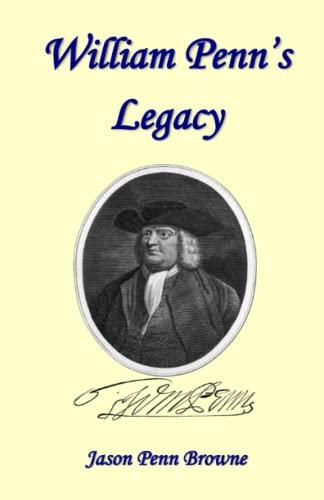 9780964266773: William Penn's Legacy