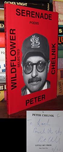 Wildflower serenade: Selected poems: Chelnik, Peter