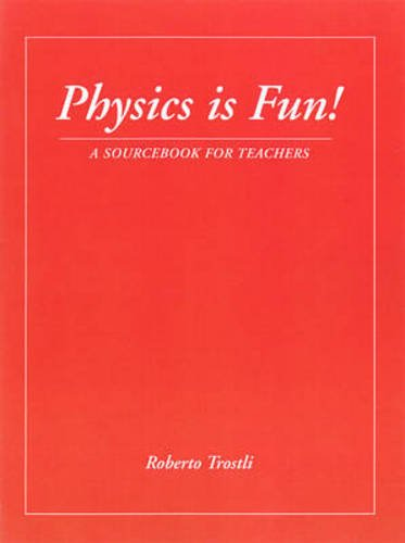 9780964276048: Physics is Fun: A Sourcebook for Teachers