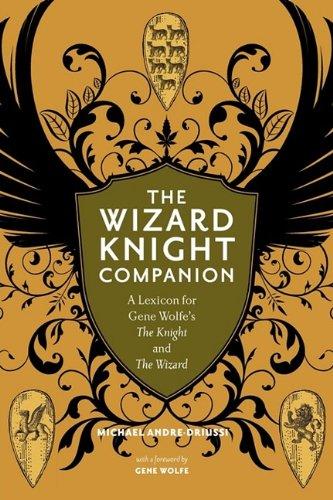 The Wizard Knight Companion: Michael Andre-Driussi