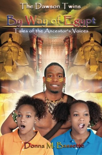 9780964280038: By Way of Egypt: Tales of the Ancestor's Voices