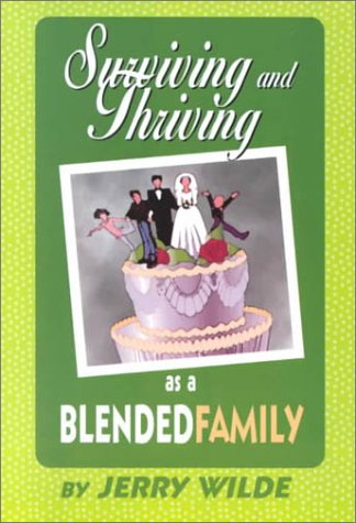 9780964280625: Surviving and Thriving as a Blended Family