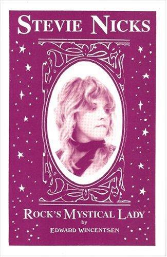 9780964280816: Stevie Nicks: Rock's Mystical Lady