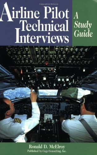 9780964283947: Airline Pilot Technical Interviews: A Study Guide