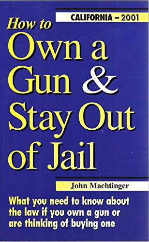How to Own a Gun and Stay: John F. Machtinger