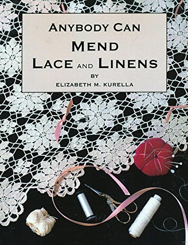 9780964287129: Anybody can mend lace and linens