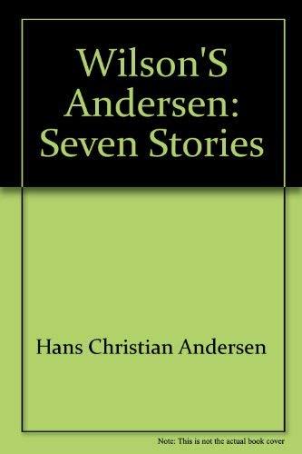 9780964292208: Wilson's Andersen: Seven stories
