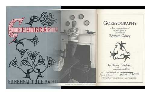 Goreyography a divers compendium of & price guide to the works of Edward Gorey: Todedano, Henry