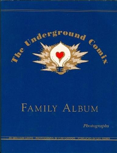 The underground comix family album: Malcolm Whyte; Will Eisner; Clay Geerdes