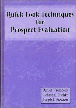 Quick Look Techniques for Prospect Evaluation: Brewton, Joseph L.,