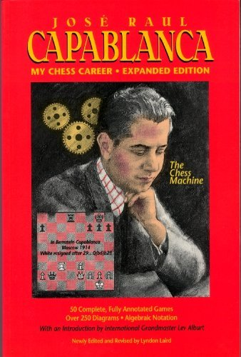 Stock image for Jose Raul Capablanca: My Chess Career for sale by WeBuyBooks