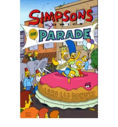9780964299986: Simpsons comics on parade