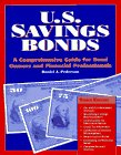 9780964302020: U.S. Savings Bonds: A Comprehensive Guide for Bond Owners and Financial Professionals