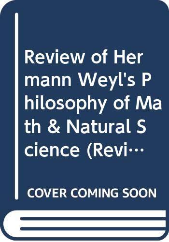 Review of Hermann Weyl's Philosophy of Math: Henry Andrew Pogorzelski